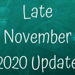 Late November Update