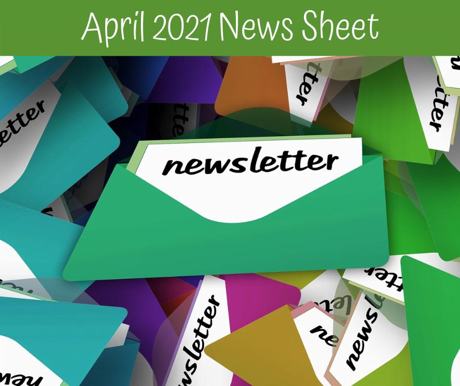 April 2021 News Sheet